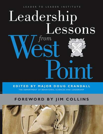 Major Crandall Doug Leadership Lessons from West Point jim ware the leadership genius of george w bush 10 commonsense lessons from the commander in chief