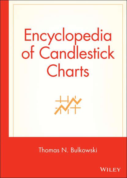 Фото - Thomas Bulkowski N. Encyclopedia of Candlestick Charts robyn chachula crochet stitches visual encyclopedia