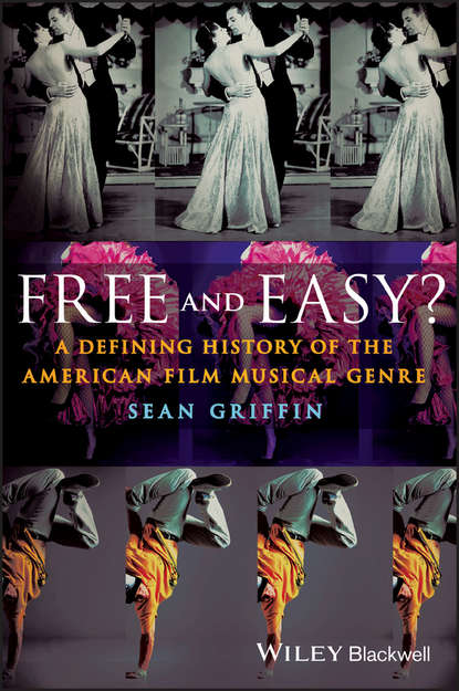 Sean Griffin Free and Easy? A Defining History of the American Film Musical Genre shrek the musical blackpool