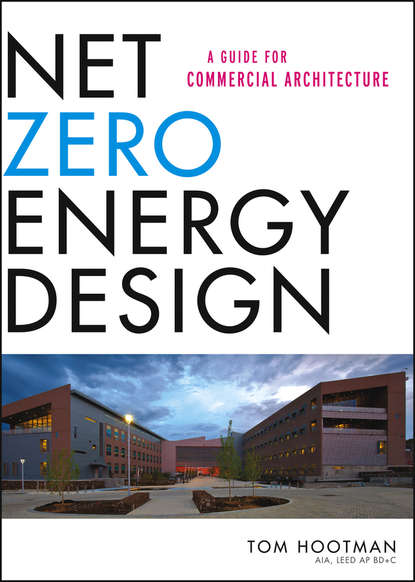 Фото - Thomas Hootman Net Zero Energy Design. A Guide for Commercial Architecture fashion source technical design
