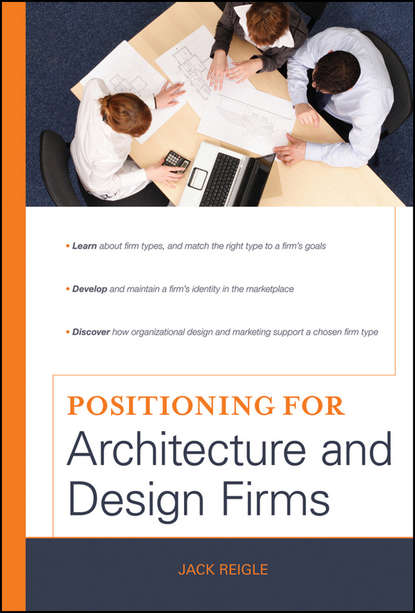 Jack Reigle Positioning for Architecture and Design Firms peter brinckerhoff c mission based marketing positioning your not for profit in an increasingly competitive world