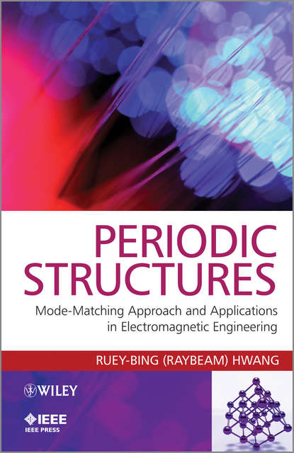 bruce archambeault electromagnetic bandgap ebg structures common mode filters for high speed digital systems Ruey-Bing Hwang (Raybeam) Periodic Structures. Mode-Matching Approach and Applications in Electromagnetic Engineering