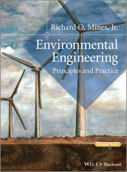 Richard O. Mines, Jr. Environmental Engineering. Principles and Practice myer kutz handbook of environmental engineering