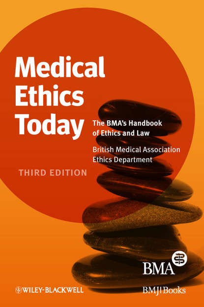 British Association Medical Medical Ethics Today. The BMA's Handbook of Ethics and Law british association medical medical ethics today the bma s handbook of ethics and law