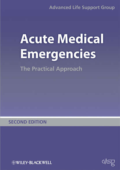 Advanced Life Support Group (ALSG) Acute Medical Emergencies. The Practical Approach rebecca morgan emqs and sbas for medical finals