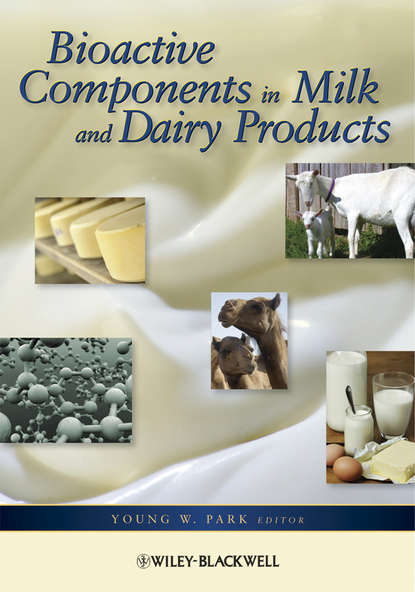 Young Park W. Bioactive Components in Milk and Dairy Products complementary food products from maize and defatted sesame