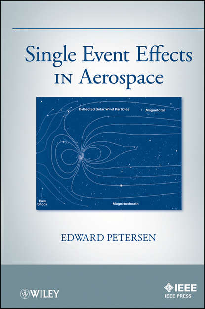 Edward Petersen Single Event Effects in Aerospace quality and standards in electronics