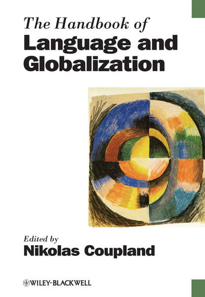 Nikolas Coupland The Handbook of Language and Globalization raymond hickey the handbook of language contact