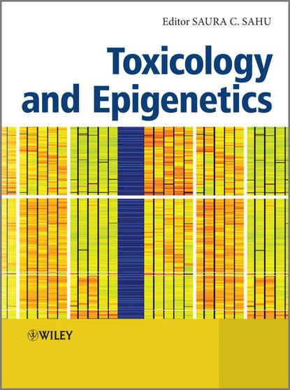 Saura Sahu C. Toxicology and Epigenetics claude hughes l translational toxicology and therapeutics