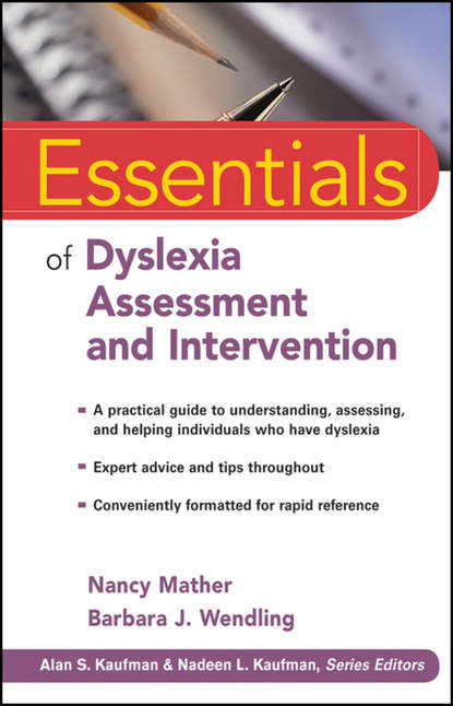 Mather Nancy Essentials of Dyslexia Assessment and Intervention cecil reynolds r essentials of assessment with brief intelligence tests