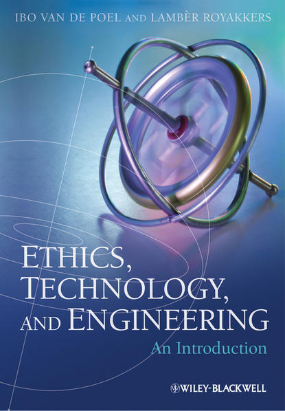 Фото - Royakkers Lambèr Ethics, Technology, and Engineering. An Introduction mark schwartz s business ethics an ethical decision making approach