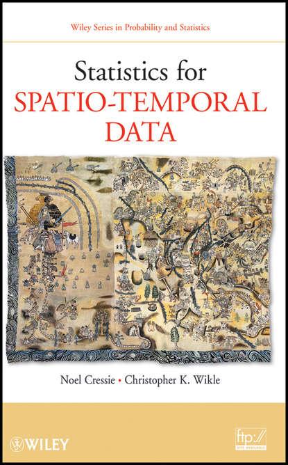 Wikle Christopher K. Statistics for Spatio-Temporal Data недорого