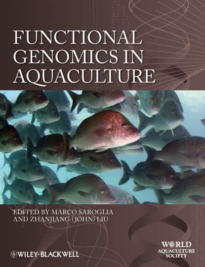 Liu Zhanjiang Functional Genomics in Aquaculture mcnevin aaron aquaculture resource use and the environment
