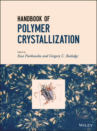 Piorkowska Ewa Handbook of Polymer Crystallization utilization of biomass as reinforcement in polymer composites