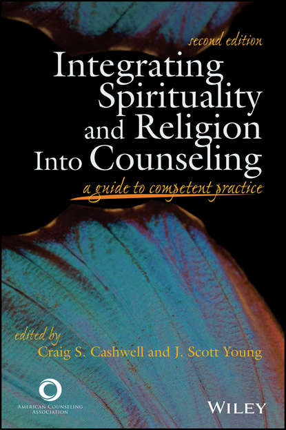 Young J. Scott Integrating Spirituality and Religion Into Counseling. A Guide to Competent Practice rick johnson spirituality in counseling and psychotherapy an integrative approach that empowers clients isbn 9781118225769