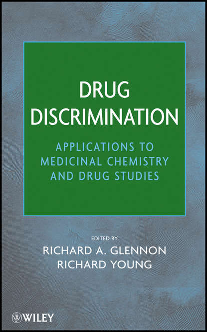 Фото - Young Richard Drug Discrimination. Applications to Medicinal Chemistry and Drug Studies li chun drug delivery applications of noninvasive imaging validation from biodistribution to sites of action