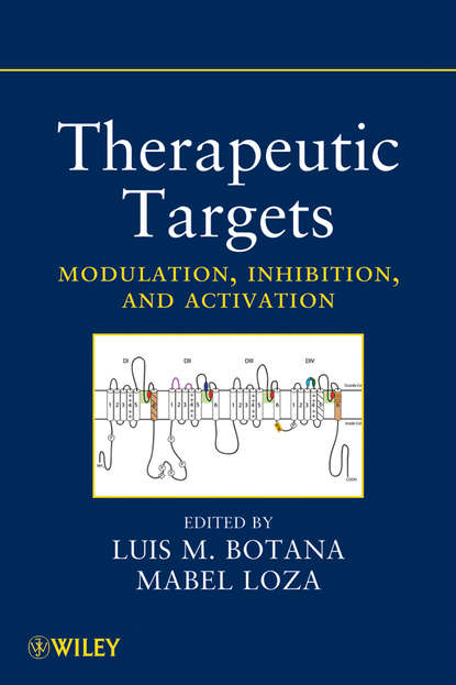 Фото - Botana Luis M. Therapeutic Targets. Modulation, Inhibition, and Activation hiroyuki osada protein targeting with small molecules