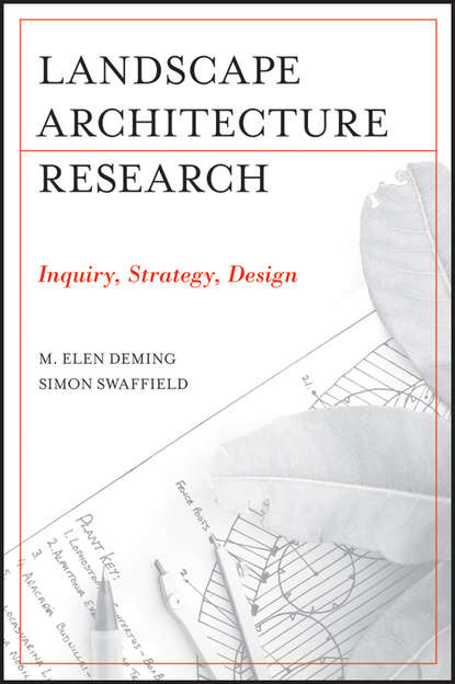 Deming M. Elen Landscape Architectural Research. Inquiry, Strategy, Design the good garden the landscape architecture of edmund hollander design