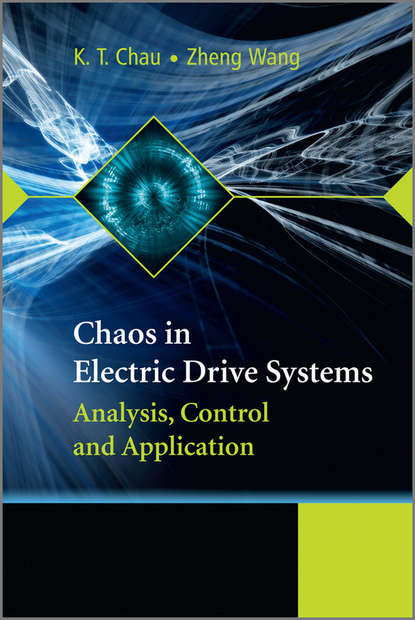 Chau K. T. Chaos in Electric Drive Systems. Analysis, Control and Application mohammad shahidehpour communication and control in electric power systems
