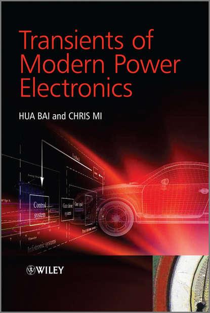 Bai Hua Transients of Modern Power Electronics недорого