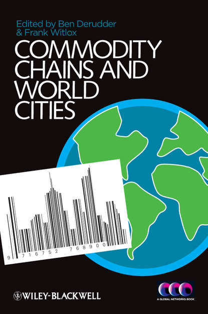 Witlox Frank Commodity Chains and World Cities the key to midnight