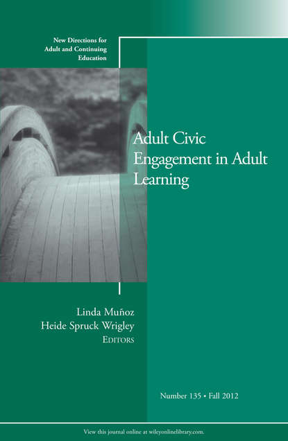 Wrigley Heide Spruck Adult Civic Engagement in Adult Learning. New Directions for Adult and Continuing Education, Number 135 linking adult education and formal schooling in tanzania