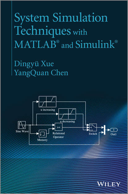 Chen YangQuan System Simulation Techniques with MATLAB and Simulink camelia voinea florela political attitudes computational and simulation modelling