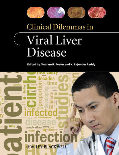 Foster Graham Clinical Dilemmas in Viral Liver Disease decisions and dilemmas