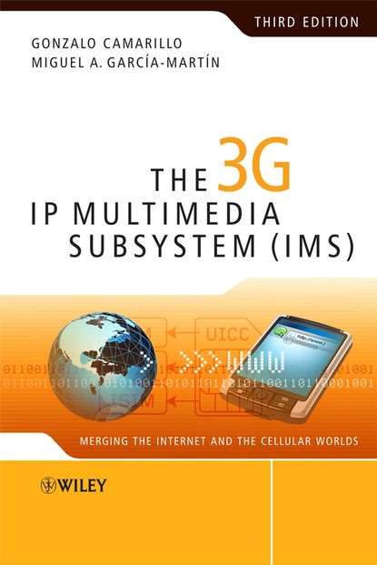 Фото - Camarillo Gonzalo The 3G IP Multimedia Subsystem (IMS). Merging the Internet and the Cellular Worlds aki niemi the ims