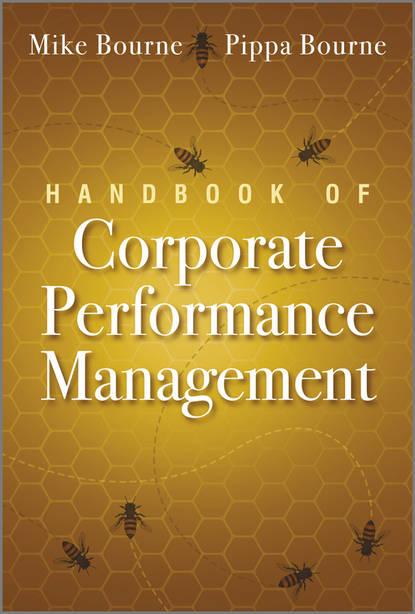 Фото - Bourne Pippa Handbook of Corporate Performance Management william j rothwell performance consulting applying performance improvement in human resource development