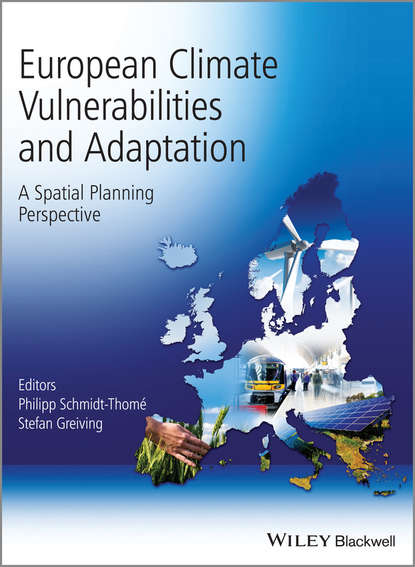 Greiving Stefan European Climate Vulnerabilities and Adaptation. A Spatial Planning Perspective anilla cherian energy and global climate change bridging the sustainable development divide
