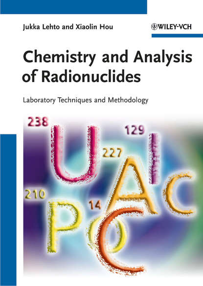 Фото - Hou Xiaolin Chemistry and Analysis of Radionuclides. Laboratory Techniques and Methodology tsaioun katya admet for medicinal chemists a practical guide