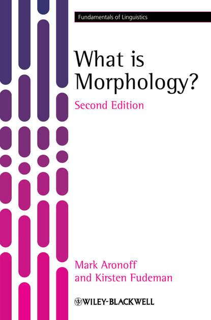 Aronoff Mark What is Morphology? verb morphology