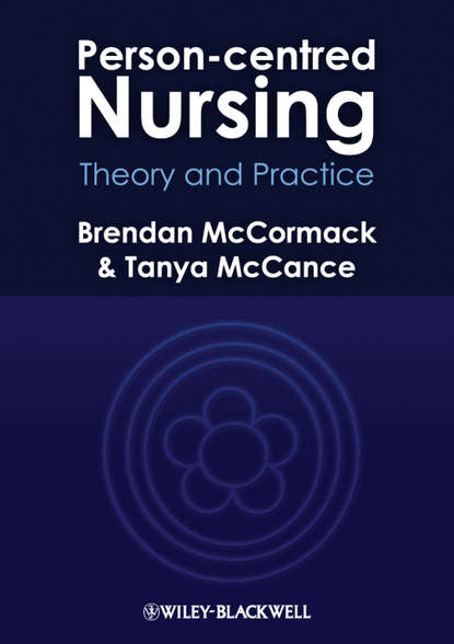 McCormack Brendan Person-centred Nursing. Theory and Practice sabine hess person and place