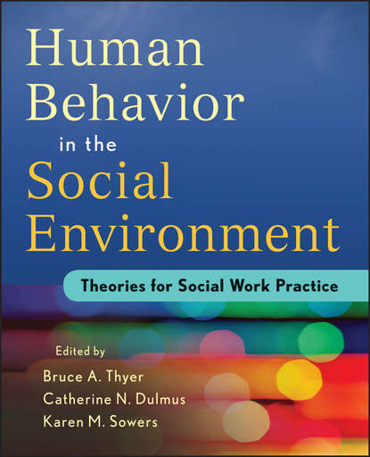 Фото - Catherine N. Dulmus Human Behavior in the Social Environment helen westgeest video art theory a comparative approach