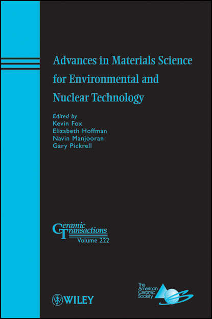 Группа авторов Advances in Materials Science for Environmental and Nuclear Technology rehab o abdel rahman cementitious materials for nuclear waste immobilization
