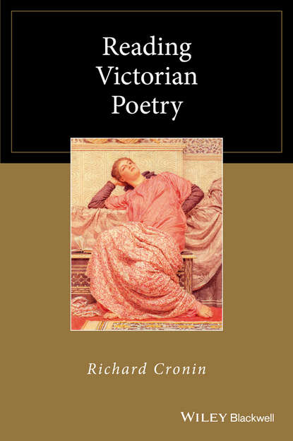 Richard Cronin Reading Victorian Poetry valentine cunningham victorian poets a critical reader
