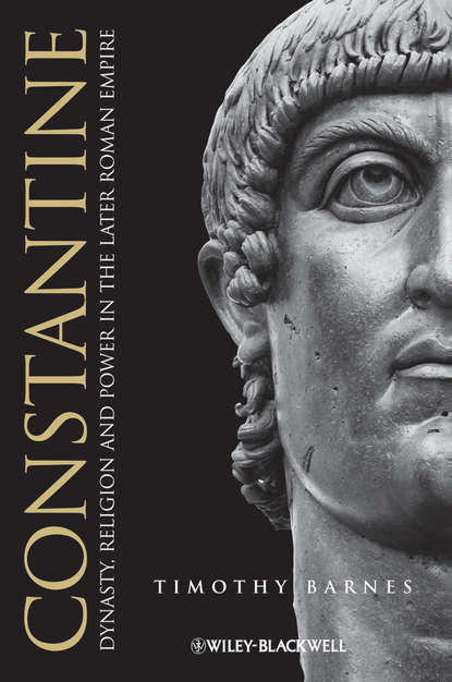Timothy Barnes D. Constantine. Dynasty, Religion and Power in the Later Roman Empire barnes j the noise of time