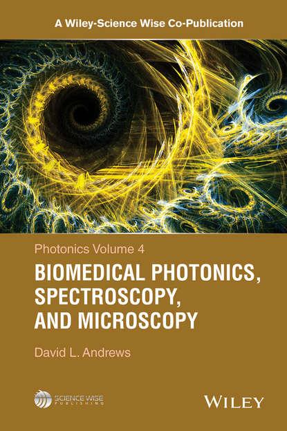 Фото - David L. Andrews Photonics, Volume 4 salah obayya computational liquid crystal photonics fundamentals modelling and applications