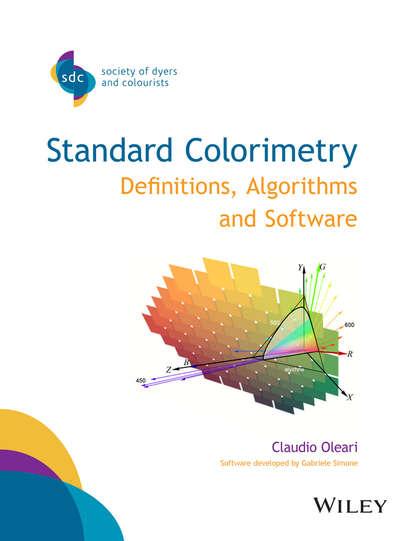Фото - Claudio Oleari Standard Colorimetry. Definitions, Algorithms and Software we dream in colour синие серьги ocean kiketta из коллекции pigment we dream in colour