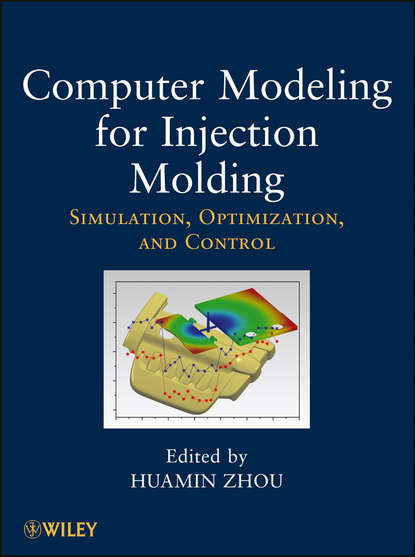 Huamin Zhou Computer Modeling for Injection Molding. Simulation, Optimization, and Control arm artery puncture and intramuscular injection training model injection puncture bix hs5 w137
