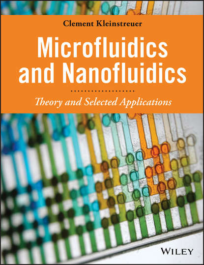 Clement Kleinstreuer Microfluidics and Nanofluidics. Theory and Selected Applications vladimir safonov l nonequilibrium magnons theory experiment and applications