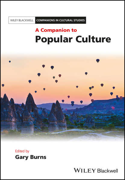 Gary Burns A Companion to Popular Culture thorwald lorenzen toward a culture of freedom