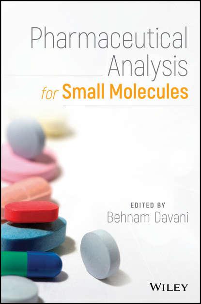 Фото - Группа авторов Pharmaceutical Analysis for Small Molecules группа авторов pharmaceutical analysis for small molecules