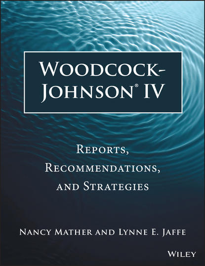Nancy Mather Woodcock-Johnson IV. Reports, Recommendations, and Strategies comparison of cognitive and language abilities of preschool children