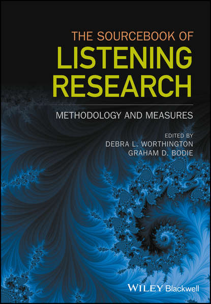 Graham Bodie D. The Sourcebook of Listening Research. Methodology and Measures sourcebook for research in music
