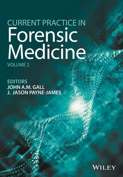 Jason Payne-James Current Practice in Forensic Medicine, Volume 2 advanced topics in forensic dna typing interpretation