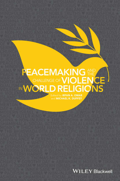 Michael Duffey K. Peacemaking and the Challenge of Violence in World Religions working with available light – a family s world after violence