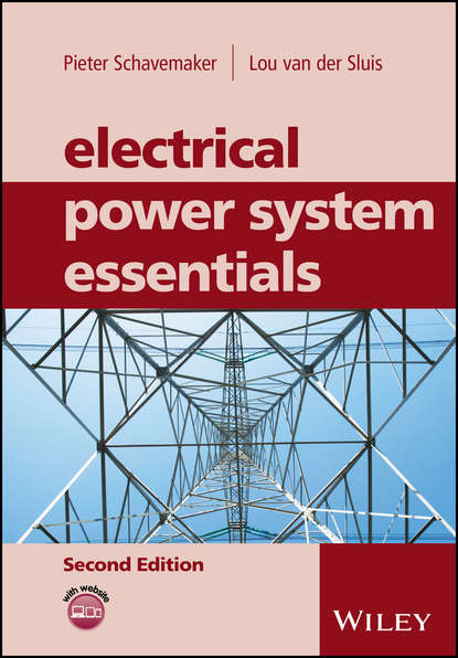 Pieter Schavemaker Electrical Power System Essentials markus burger managing energy risk an integrated view on power and other energy markets