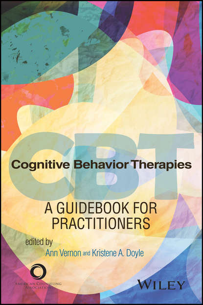 Ann Vernon Cognitive Behavior Therapies. A Guidebook for Practitioners slava kalyuga instructional guidance a cognitive load perspective